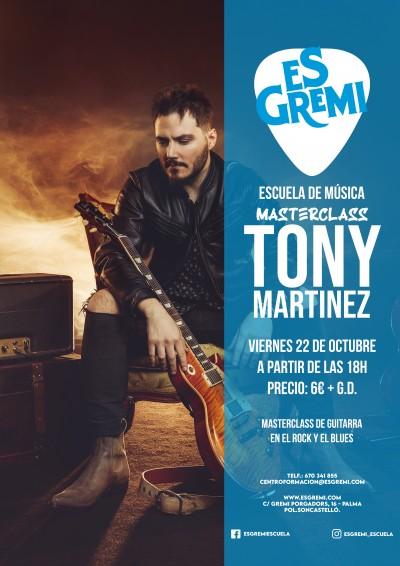MASTER CLASS - TONY MARTINEZ